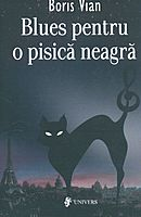 f74481-Boris-Vian-Blues-pentru-o-pisica-neagra